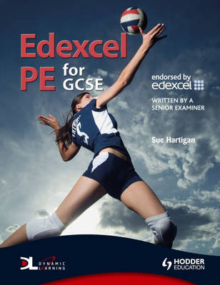 Edexcel PE for GCSE With Dynamic Learning Student Online by Sue Hartigan