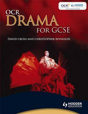 OCR Drama for GCSE by Paul Cherry, David Cross, Christopher Reynolds
