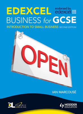 Edexcel Business for GCSE Introduction to Small Business by Ian Marcouse