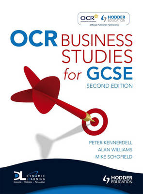 OCR Business Studies for GCSE by Peter Kennerdell, Alan Williams, Mike Schofield