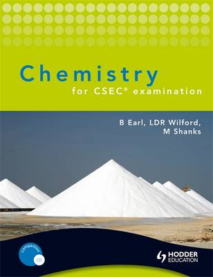 Chemistry for CSEC Examination by Bryan Earl, Doug Wilford, Michael Shanks