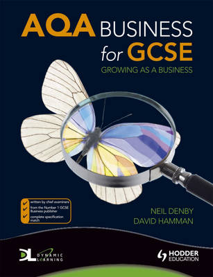 AQA Business for GCSE Growing as a Business by Neil Denby, David Hamman