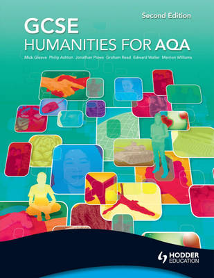 GCSE Humanities for AQA by Mick Gleave, Philip Ashton, Jonathan Plows, Graham Read