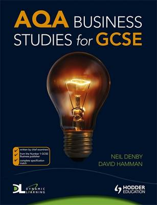 AQA Business Studies for GCSE by Neil Denby, David Hamman