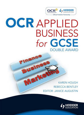 OCR Applied Business Studies for GCSE (Double Award) by Karen Hough, Rebecca Bentley