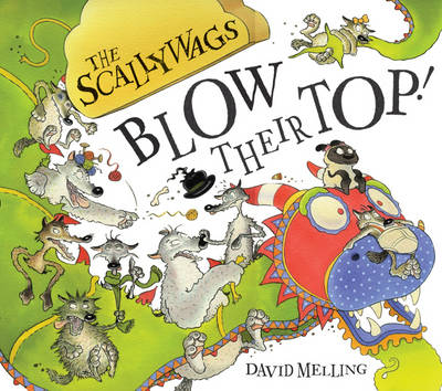 Scallywags Blow Their Top by David Melling