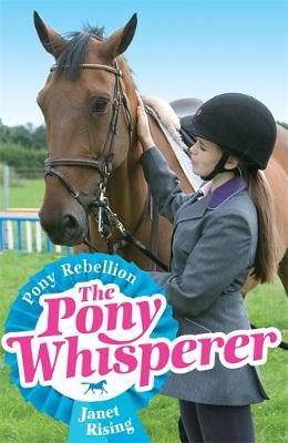 Pony Rebellion by Janet Rising