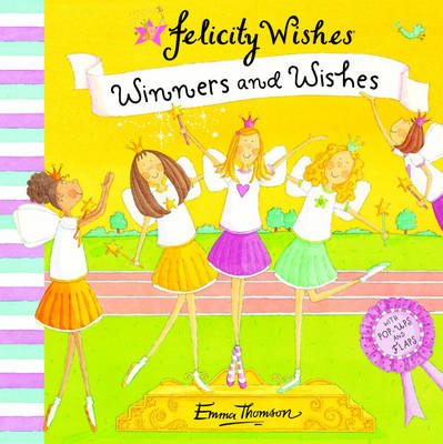 Winners and Wishes by Emma Thomson