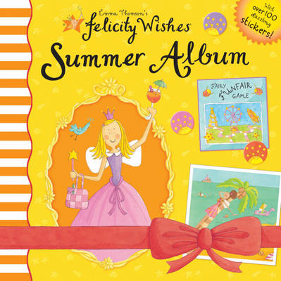 Felicity Summer Album by Emma Thomson