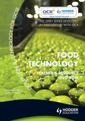 OCR Design and Technology for GCSE Teacher Resource Food Technology by Barbara Dinicoli, Meryl Simpson