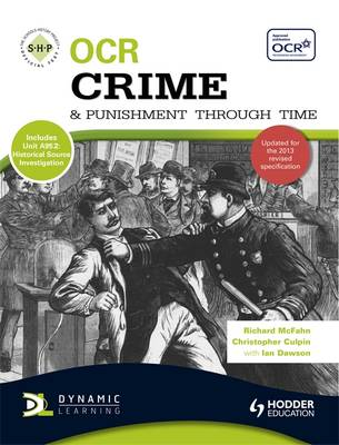 OCR Crime and Punishment Through Time An SHP Development Study by Richard McFahn, Christopher Culpin, Ian Dawson