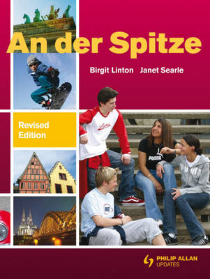 An Der Spitze GCSE German Course Book by Birgit Linton, Janet Searle