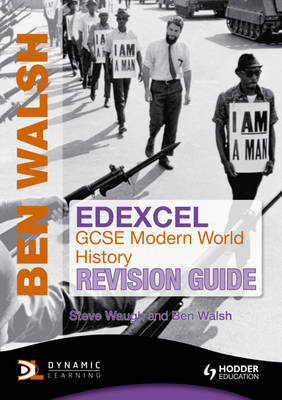Edexcel GCSE Modern World History Revision Guide by Ben Walsh, Steven Waugh