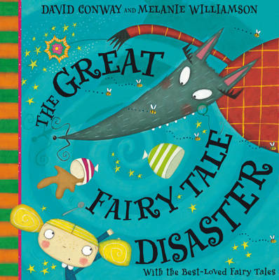 The Great Fairy Tale Disaster by David Conway