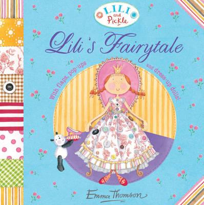 Lili's Fairytale by Emma Thomson