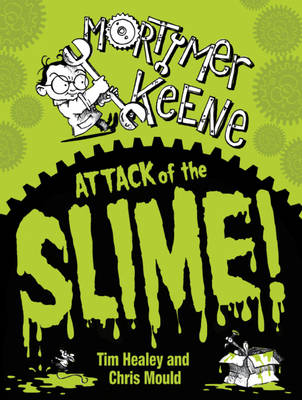Attack of the Slime by Tim Healey