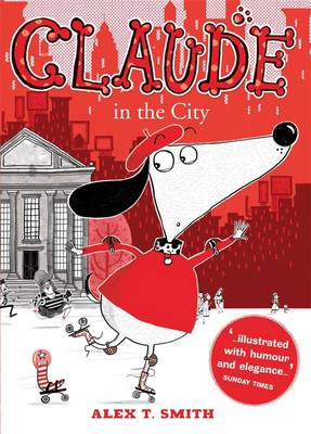 Claude in the City by Alex T. Smith