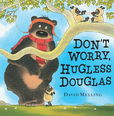 Don't Worry, Hugless Douglas by David Melling