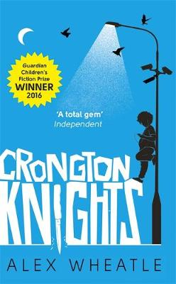 Crongton Knights by Alex Wheatle