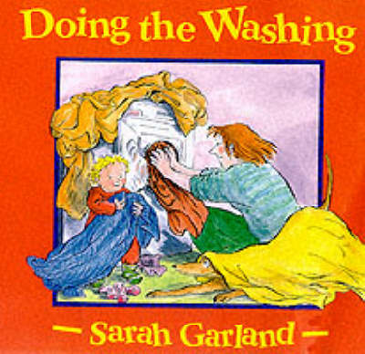 Doing the Washing by Sarah Garland