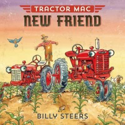 Tractor Mac New Friend by Billy Steers
