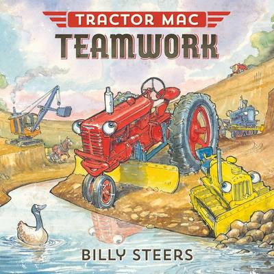 Tractor Mac Teamwork by Billy Steers