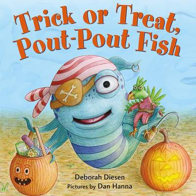 Trick or Treat Pout-Pout Fish by Deborah Diesen