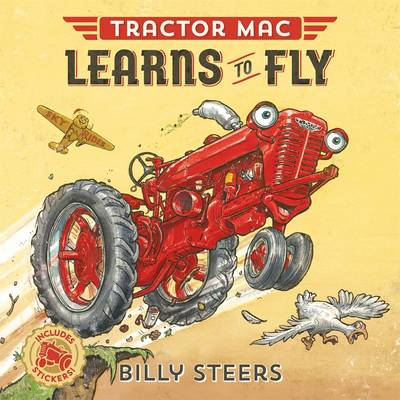 Tractor Mac Learns to Fly by Billy Steers