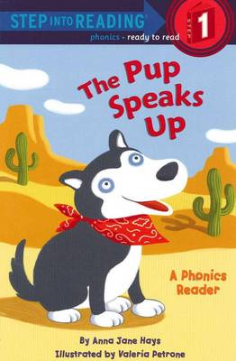 Pup Speaks Up A Phonics Reader (L1) by Anna Jane Hays