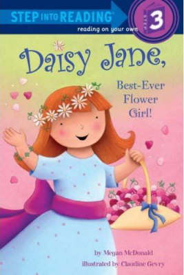 Daisy Jane, Best-Ever Flower Girl by Megan McDonald