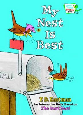My Nest is Best by P. D. Eastman