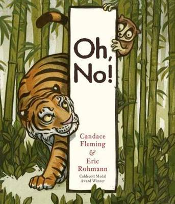 Oh, No! by Candace Fleming, Eric Rohmann