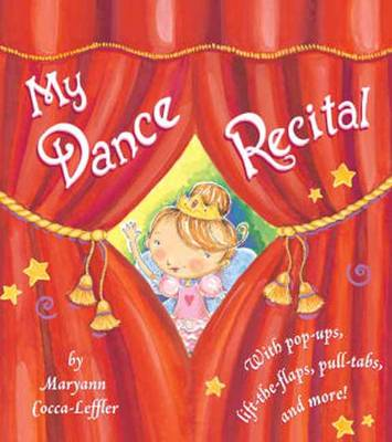 My Dance Recital by Maryann Cocca-Leffler