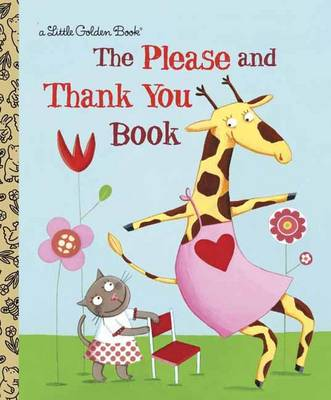 The Please and Thank You Book by Barbara Shook Hazen, Emilie Chollat