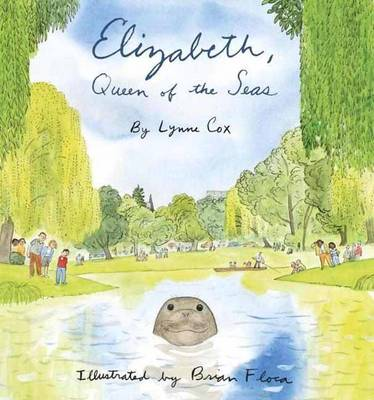 Elizabeth, Queen of the Seas by Lynne Cox, Brian Floca