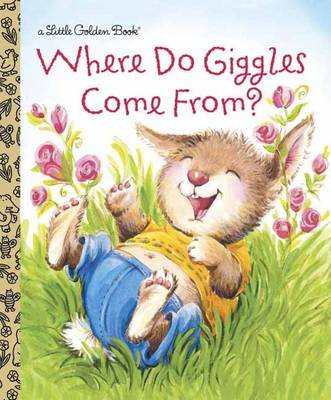 Where Do Giggles Come From? by Diane Muldrow, Anne Kennedy