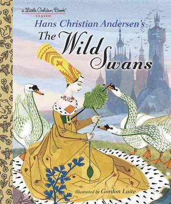 The Wild Swans by H.C. Anderson