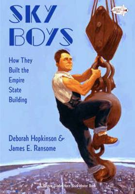 Sky Boys How They Built the Empire State Building by Deborah Hopkinson, James E. Ransome