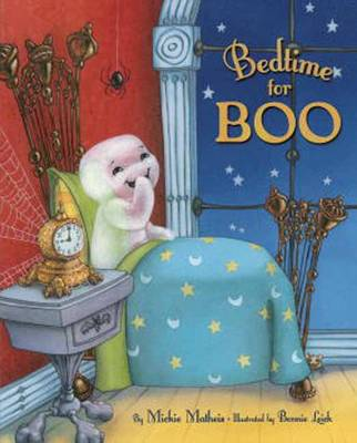 Bedtime for Boo by Mickie Matheis