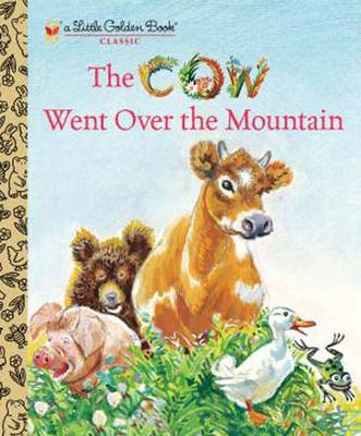The Cow Went Over the Mountain by Jeanette Krinsley