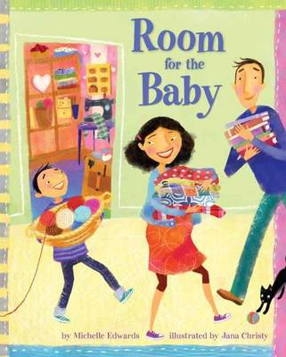 Room for the Baby by Michelle Edwards, Jana Christy