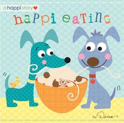 Happi Eating by Dena Designs
