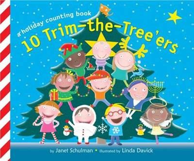 10 Trim-the-tree'ers by Janet Schulman, Linda Davick