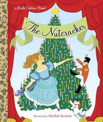 The Nutcracker by Rita Balducci, Sheilah Beckett
