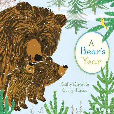 Bear's Year by Kathy Duval, Gerry Turley
