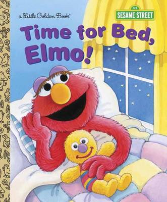 Time for Bed, Elmo! by Sarah Albee, Maggie Swanson