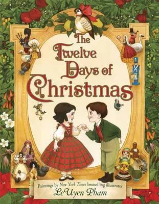 The Twelve Days of Christmas by LeUyen Pham