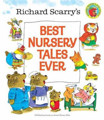 Best Nursery Tales Ever by Richard Scarry