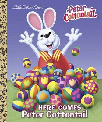 Here Comes Peter Cottontail by Random House