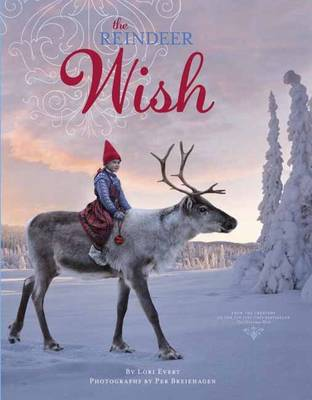 Reindeer Wish by Lori Evert, Per Breiehagen